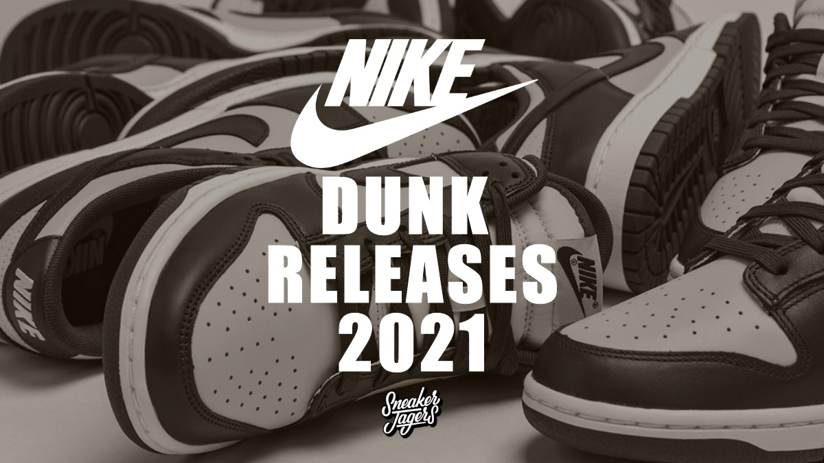 These are the upcoming Nike Dunk Releases 2021 🗓️