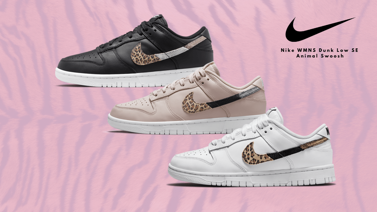 The Nike WMNS Dunk Low Animal Swoosh Pack  🐆